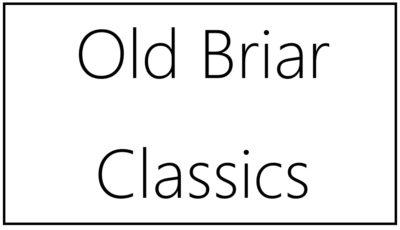 Old Briar Classics